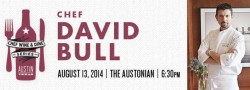 Wine & Dine with Chef David Bull - 8/13/2014