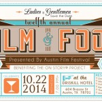 12th Annual Film & Food Fundraising Party 10/22/14 – Austin Texas